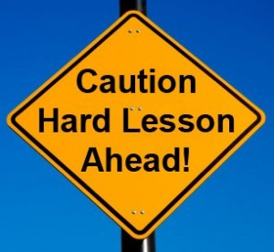 Hard Lessons